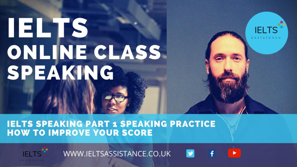 Online IELTS class Speaking Practice Part 1